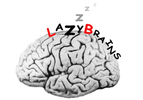 Lazy Brain and the Narcissistic Sociopath